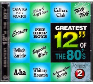 Greatest 12 Inch Of The 80's Collection 2