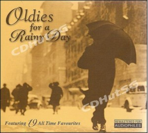 OLDIES FOR A RAINY DAY Remastered Audiophile CD