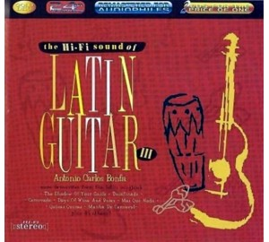 Hi-Fi Sound Of LATIN GUITAR III Ft Antonio Carlos Bonfa Audiophile 2CD