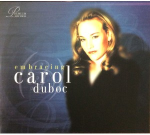 Carol Duboc : EMBRACING CD Album