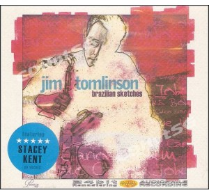 Jim Tomlinson : BRAZILIAN SKETCHES Audiophile CD 24Bit