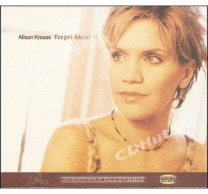 Alison Krauss : FORGET ABOUT IT Audiophile CD
