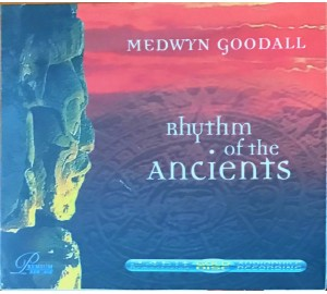 Medwyn Goodall : RHYTHM OF THE ANCIENTS 24bit 192kHz Remastering Audiophile CD