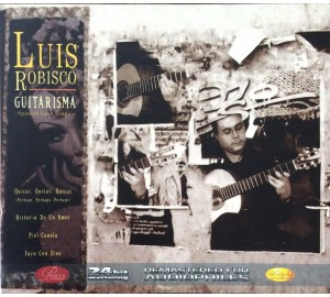 Luis Robisco : GUITARISMA - Spanish Love Songs 24bit Mastering Audiophile CD