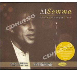 Al Somma : THE VERY THOUGHT OF YOU Audiophile 24Bit 192Khz CD