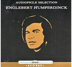 Englebert Humperdinck : AUDIOPHILE SELECTION 24Bit 2CD