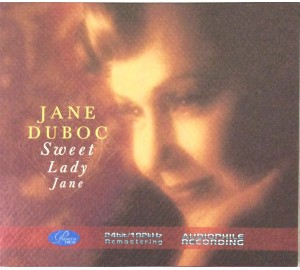Jane Duboc : SWEET LADY JANE 24bit 192kHz Remastering Audiophile CD