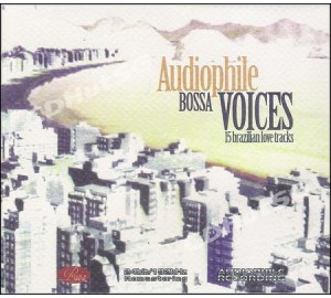 Audiophile Bossa Voices : 15 Brazilian Love Tracks CD 24bit / 192 Khz Remastering