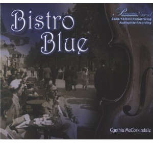 Cynthia McCorkindale : BISTRO BLUE CD Album