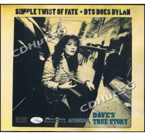 Dave's True Story : SIMPLE TWIST OF FATE - DTS DOES DYLAN Audiophile CD