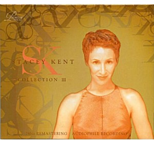 Stacey Kent : COLLECTION III - Vol.3 24Bit Remastering Audiophile Recording CD