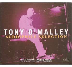 Tony O' Malley : AUDIOPHILE SELECTION 24bit 192kHz Remastering CD