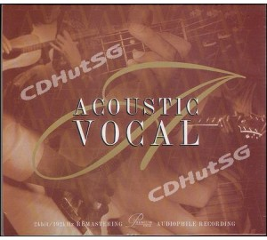 ACOUSTIC VOCAL : Audiophile CD 24Bit 192Khz Remastered