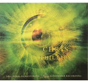 Chris Phillips : THE BEST OF 24bit/192kHz Remastering Audiophile CD