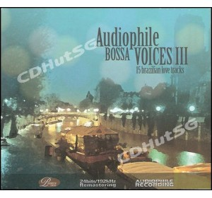 Audiophile Bossa Voices III : 15 Brazilian Love Tracks CD 24bit / 192 Khz Remastering