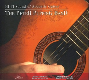 Hi Fi Sound of ACOUSTIC GUITAR Ft THE PETER PUPPING BAND Audiophile CD