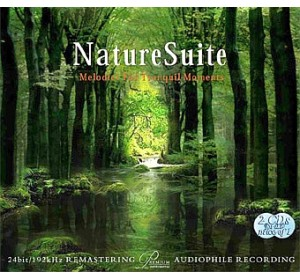 NATURE SUITE : Melodies For Tranquil Moments Audiophile 2CD