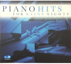 PIANO HITS FOR RAINY NIGHTS CD