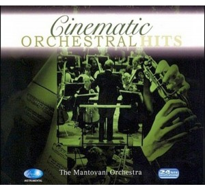 CINEMATIC ORCHESTRAL HITS : The Mantovani Orchestra 24bit Remastering CD