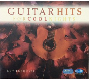 Guy Lukowski : GUITAR HITS FOR COOL NIGHTS 24bit Remastering CD