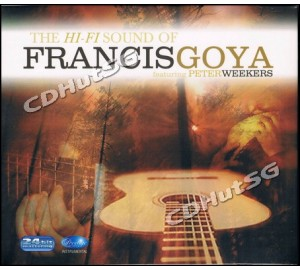 Francis Goya : HI-FI SOUND OF FRANCIS GOYA Ft. Peter Weekers 24bit Remastering CD