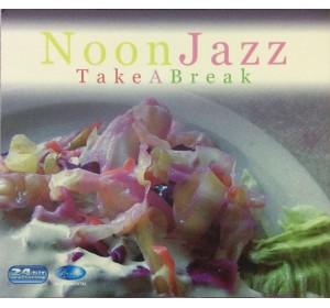 NOON JAZZ - TAKE A BREAK 24bit Remastering CD