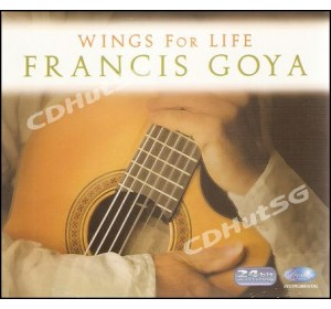 Francis Goya : WINGS FOR LIFE CD 24Bit Remastering